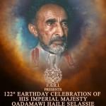 122° Anniversario della Nascita di S.M.I. Haile Selassie I